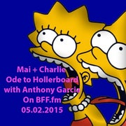 Hollertronix/Hollerboard discussion w/ Anthony Garcia on Mai + Charlie 5/2 @ 4pm